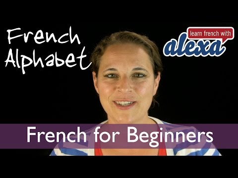 The french alphabet with Learn French With Alexa ! :)