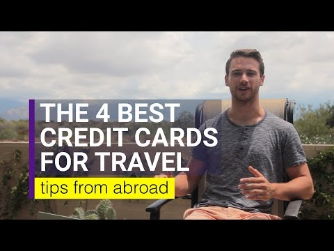 The Best 4 Credit Cards for Travel in 2017