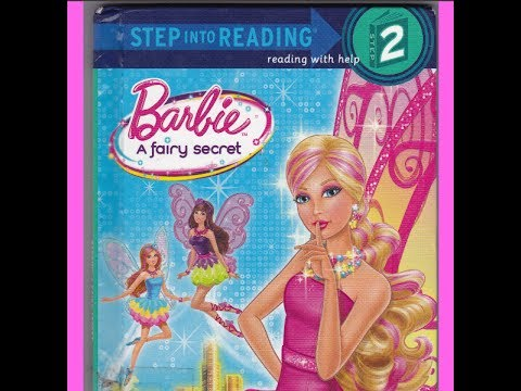 Barbie A Fairy Secret Storytime Book Reading