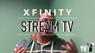 Xfinity Stream TV Hands On
