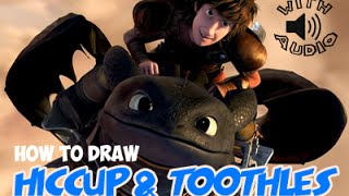 How to Draw Hiccup Flying Toothless From How To Train Your Dragon (With Audio)