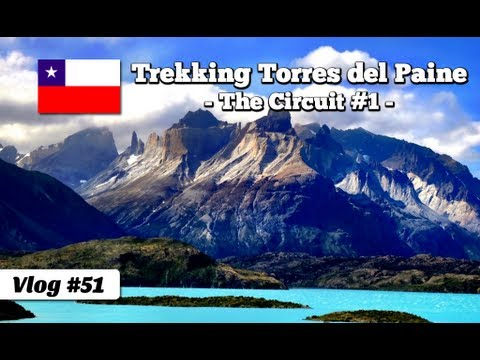 Trekking the Torres del Paine circuit in Patagonia, Chile - part 1 (travel documentary 051)