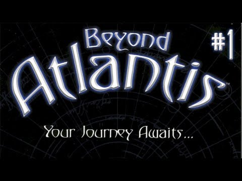 Let's Play Atlantis II: Beyond Atlantis Part 01 - Are You Daydreaming Again?