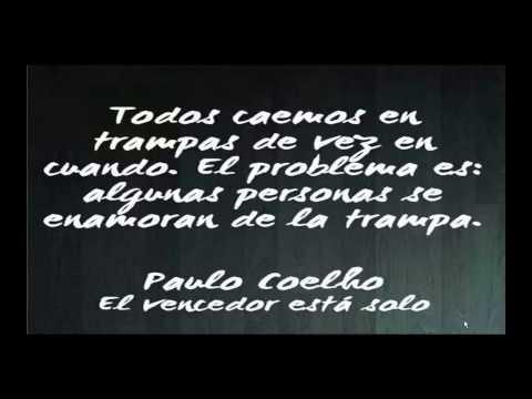 Los Mejores Pensamientos De Paulo Coelho Frases Y