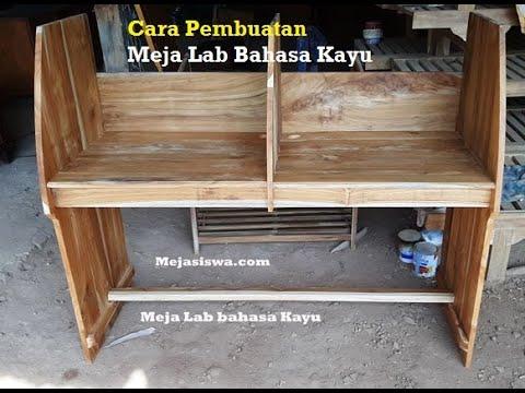 Pembuatan Meja Laboratorium Sekolah Kayu