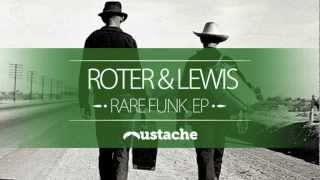Roter & Lewis - Praise The Lord (Roter & Lewis Remix)