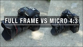 Full Frame vs Micro 4:3 - Where It Matters Most