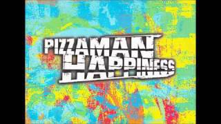 Pizzaman Happiness