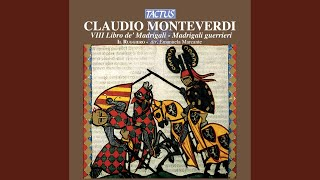 "Madrigals, Book 8 (Madrigali, libro ottavo) ""Madrigali guerrieri, et amorosi"", SV 146-167:..."
