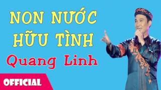 Non Nước Hữu Tình - Quang Linh [Official Audio]