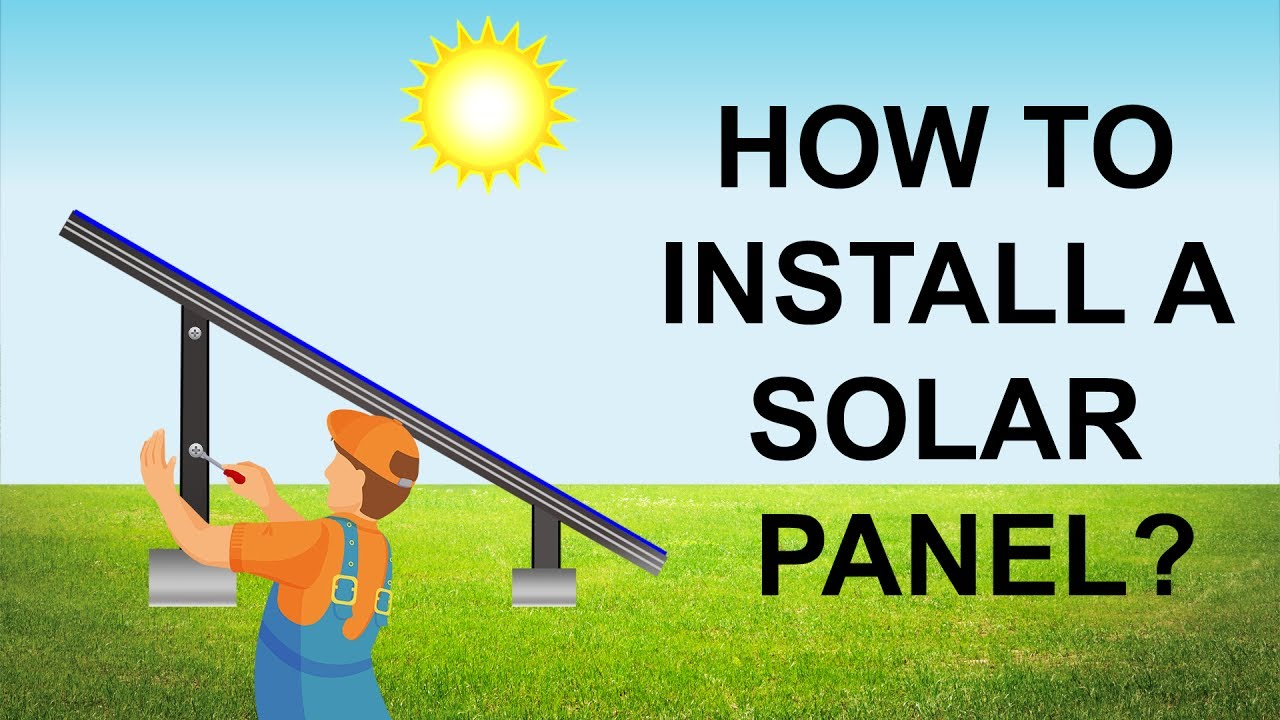 how to install solar panels at home  [ 1280 x 720 Pixel ]