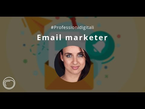#Professionidigitali: Email Marketing - Chi se ne occupa?