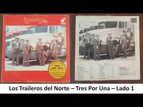 Los Traileros Del Norte -Tres Por Una-Album Completo En Vinyl
