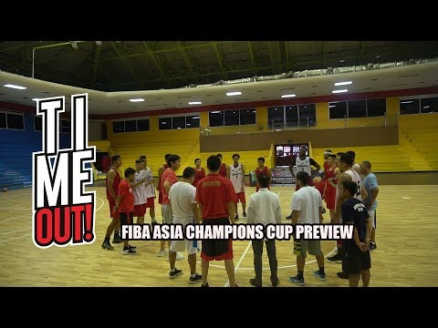 Time Out #117: FIBA Asia Champions Cup SEABA Qualifiers Preview! (English Subtitles)