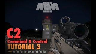 C2 - Command & Control Tutorial No. 3 (arma 3)