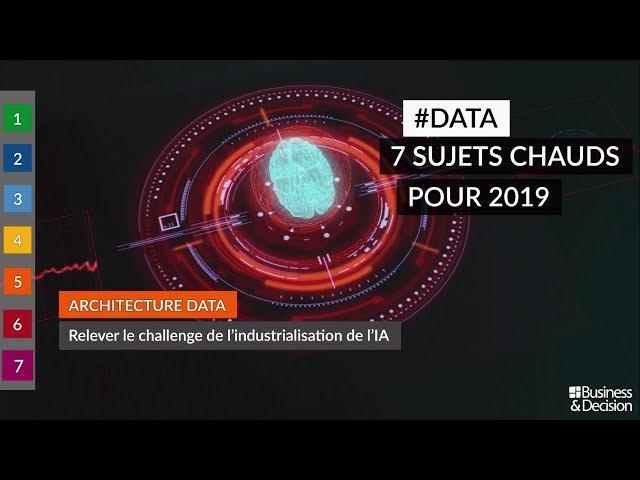#Data : 7 sujets chauds pour 2019 - 5. Architecture Data