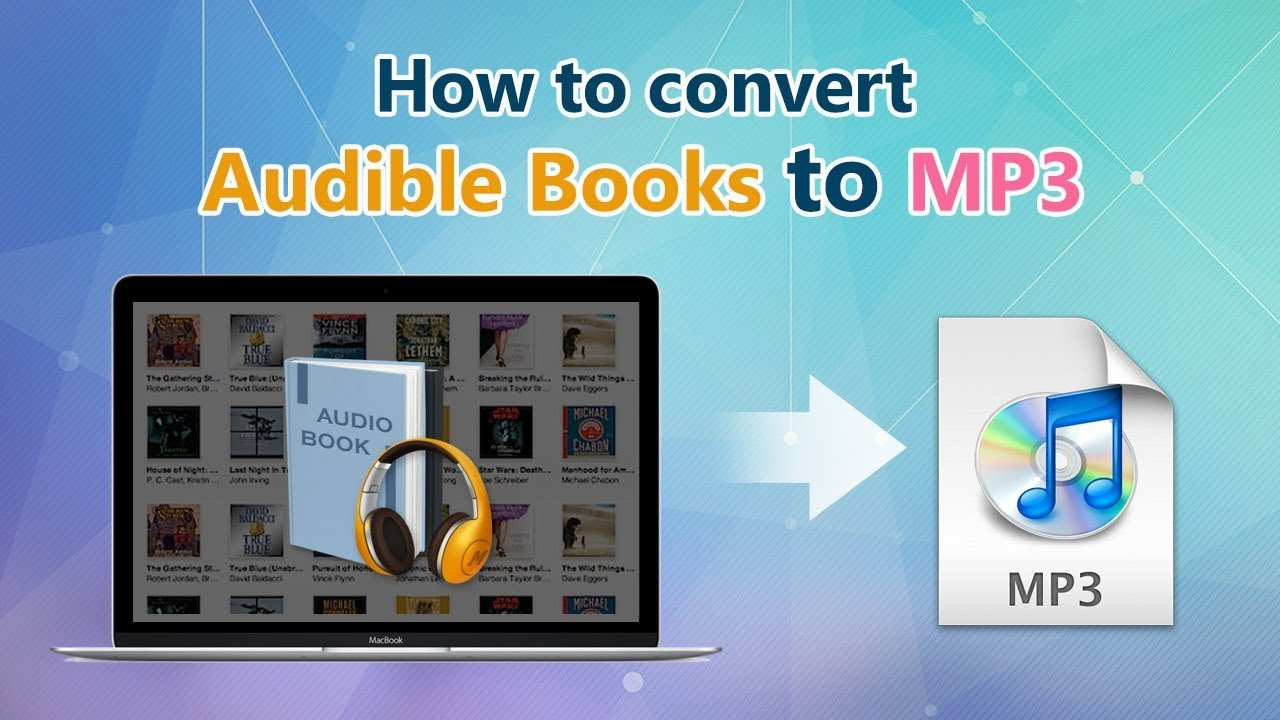 How to Convert iTunes and Audible audiobooks to MP3, AAC, M4B