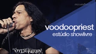 """We shall rise"" - Voodoopriest no Estúdio Showlivre 2015"
