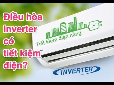 Điều hòa inverter có tiết kiệm điện P1