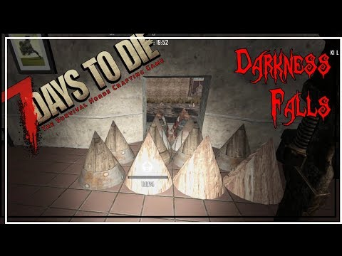 ★ 7 Days to Die Darkness Falls mod - Ep 14 - Preparation, pt 2 - alpha 16.4 let's play