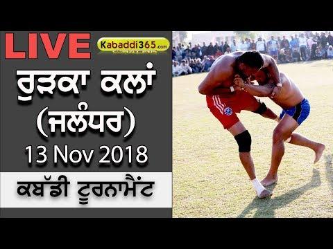 🔴 [Live] Rurka Kalan (Jalandhar) Kabaddi Tournament 13 Nov 2018