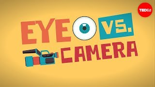 Eye Vs. Camera - Michael Mauser