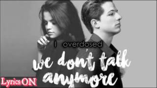 Charlie Puth - We Don't Talk Anymore feat Selena Gomez lyrics