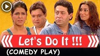 Let's Do It!!!!! - Comedy Play (English) - Shubha Khote - Bhavana Balsaver
