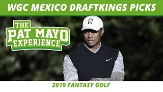 2019 Fantasy Golf Picks - WGC Mexico DraftKings Picks, Preview & Sleepers