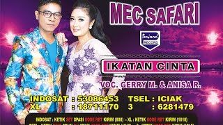 Gerry Mahesa & Anisa Rahma  -  Ikatan Cinta  -  Mec Safari (Official Video)