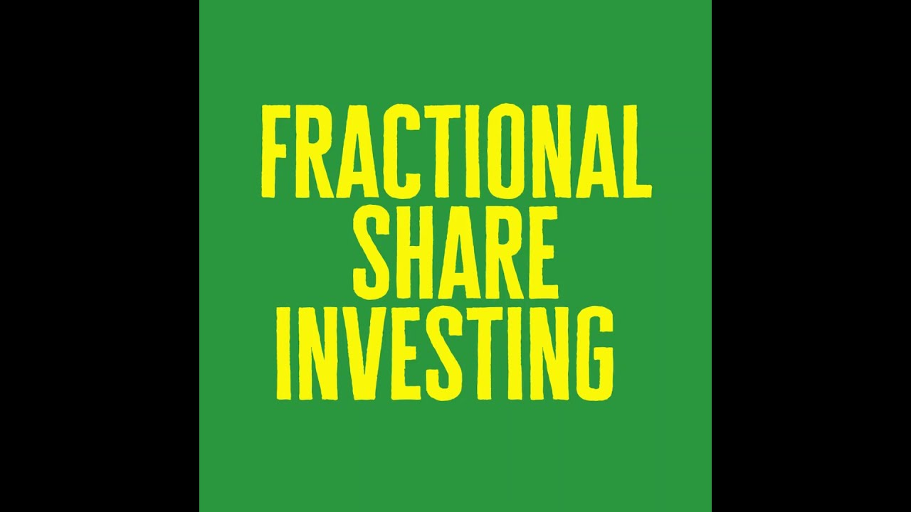 Fractional Shares: Bite-Sized Investments with Benefits