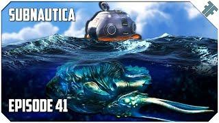 Subnautica - E41 -
