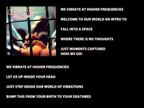 Blackalicious - World of Vibrations (with Lyrics)