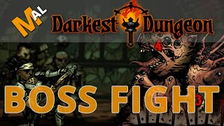 Inchoate Flesh Boss + Shambler Fight!  Darkest Dungeon Let