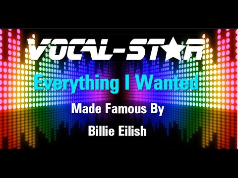 Billie Eilish - Everything I Wanted (Karaoke Version) With Lyrics HD Vocal-Star Karaoke
