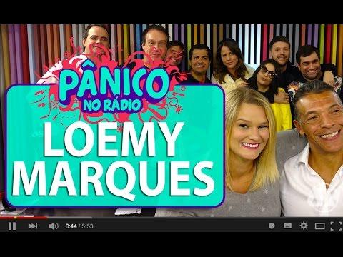 Loemy Marques - Pânico - 10/06/16