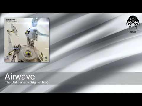 Airwave - The Unfinished - Original Mix (Bonzai Progressive)