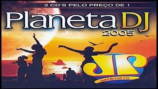 Planeta DJ 2005 (Jovem Pan Building Records) [2 × CD, Compilation ]