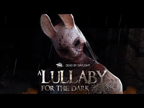 A Lullaby for the dark | Lullaby Song | Dead by Daylight