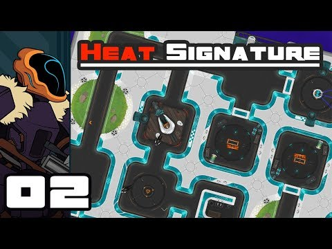 Let's Play Heat Signature - PC Gameplay Part 2 - Liberation!