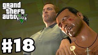 Grand Theft Auto 5 - Gameplay Walkthrough Part 18 - Torture (GTA 5, Xbox 360, PS3)