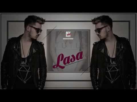 Tutu - Lasa  (Official Track )