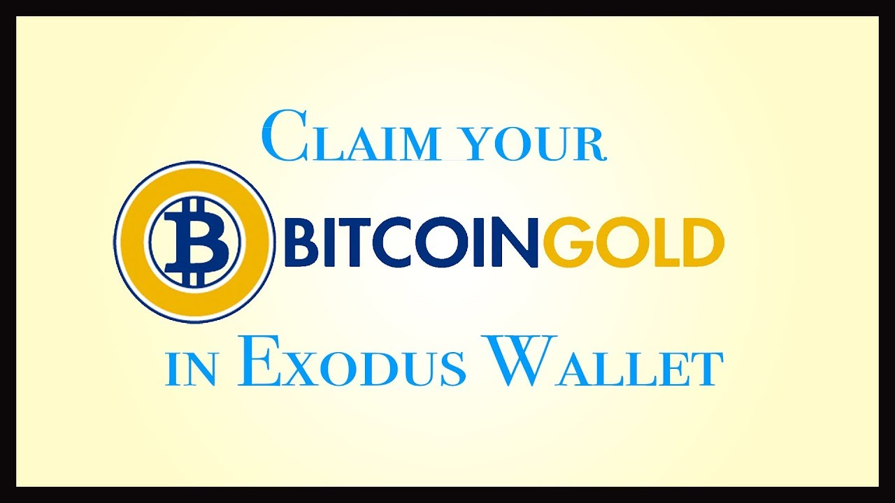 Claim free bitcoin gold in exodus wallet easily in hindi claim free bitcoin gold in exodus wallet easily in hindi ccuart Gallery