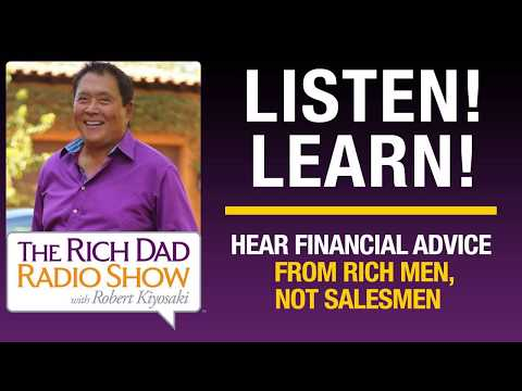 HEAR FINANCIAL ADVICE FROM RICH MEN, NOT SALESMEN – Robert Kiyosaki & Jim Rogers