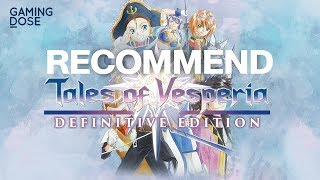 GamingDose :: Recommend - Tales of Vesperia [Definitive Edition]