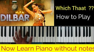 Dilbar Dilbar : Tutorial | Which Thaat?? | Play without Notations