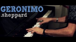 """Geronimo"" - Sheppard (HD Piano Cover) - Costantino Carrara"