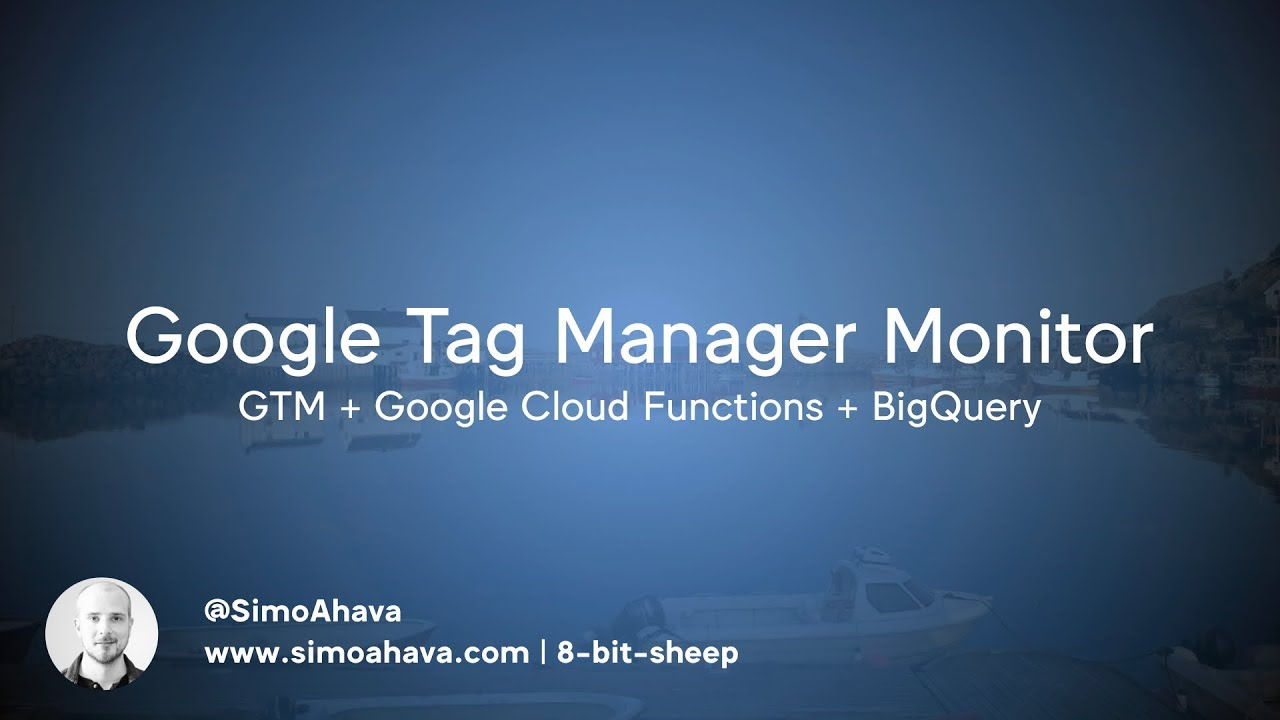 How To Build A Google Tag Manager Monitor | Simo Ahava's blog