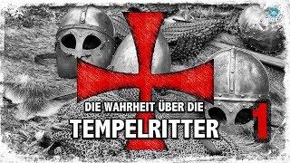 Die Wahrheit über die Tempelritter - Teil 1: Übersicht