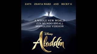 Zayn A Whole New World Spanglish Version Audio Feat. Zhavia Ward Becky G.mp3